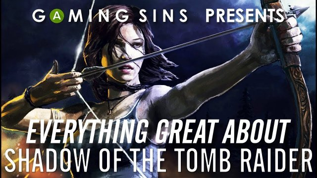Everything GREAT About Shadow of the Tomb Raider in 9 Minutes or Less | Gaming WIns