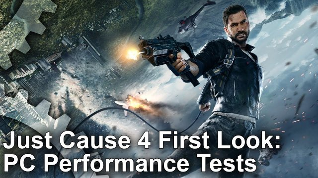 [4K] Just Cause 4 PC First Look: Next-Level Physics - But What Hardware Do You Need To Run It?